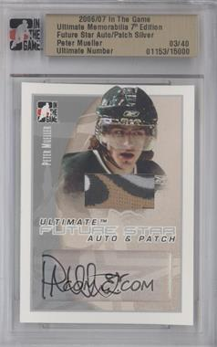 2006-07 In the Game Ultimate Memorabilia 7th Edition Future Star Auto & Patch Silver #PEMU - Peter Mueller /40