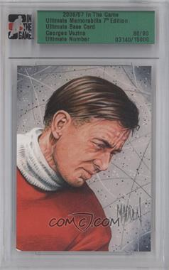 2006-07 In the Game Ultimate Memorabilia #3140 - Georges Vezina /90