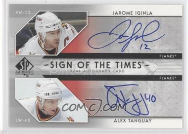 2006-07 SP Authentic Sign of the Times Dual Autograph [Autographed] #ST-IT - Jarome Iginla, Alex Tanguay