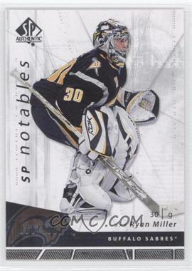 2006-07 SP Authentic #152 - Ryan Miller /999
