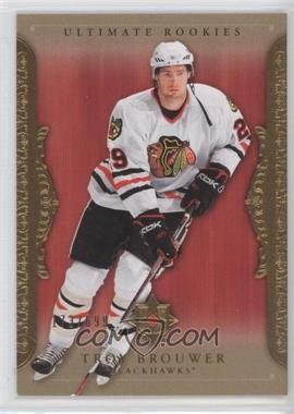 2006-07 Ultimate Collection [???] #69 - Troy Brouwer /699