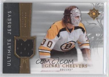 2006-07 Ultimate Collection Ultimate Jerseys #UJ-GC - Gerry Cheevers /200