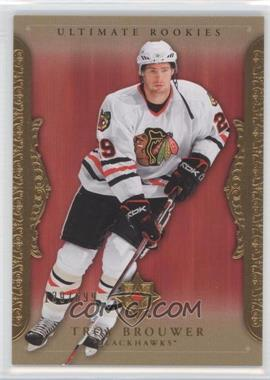 2006-07 Ultimate Collection #69 - Troy Brouwer /699