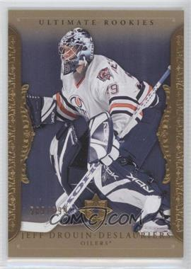 2006-07 Ultimate Collection #74 - Jeff Deslauriers /699