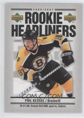 2006-07 Upper Deck - Rookie Headliners #RH22 - Phil Kessel