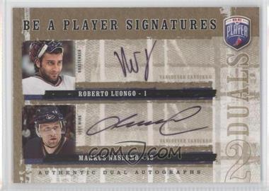 2006-07 Upper Deck Be a Player Signatures Duals [Autographed] #D-LN - Roberto Luongo, Markus Naslund