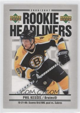 2006-07 Upper Deck Rookie Headliners #RH22 - Phil Kessel