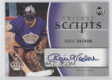 2006-07 Upper Deck Trilogy Scripts #TS-RV - Rogie Vachon