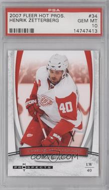 2007-08 Fleer Hot Prospects - [Base] #34 - Henrik Zetterberg [PSA 10]