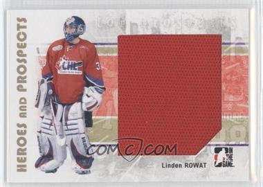 2007-08 In the Game Heroes and Prospects #104 - Linden Rowat