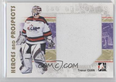 2007-08 In the Game Heroes and Prospects #121 - Trevor Cann