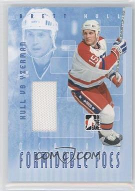 2007-08 In the Game O Canada Formidable Foes Jersey #FF-14 - Brett Hull