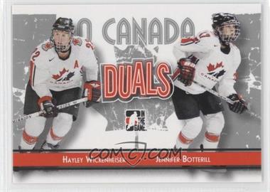 2007-08 In the Game O Canada #83 - Jennifer Botterill, Hayley Wickenheiser