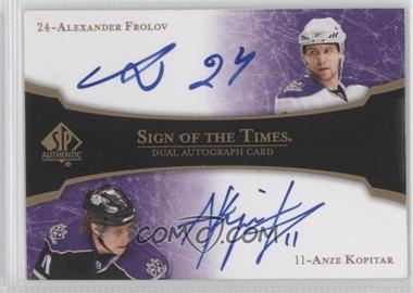 2007-08 SP Authentic - Sign of the Times Dual #ST2-FK - Alex Frolov, Anze Kopitar