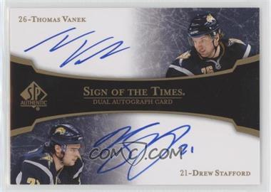 2007-08 SP Authentic - Sign of the Times Dual #ST2-VS - Thomas Vanek, Drew Stafford