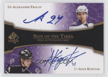 2007-08 SP Authentic Sign of the Times Dual #ST2-FK - Alex Frolov, Anze Kopitar