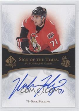 2007-08 SP Authentic Sign of the Times #ST-NF - Nick Foligno