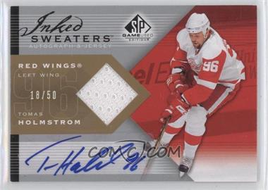 2007-08 SP Game Used Edition Inked Sweaters [Autographed] #IS-TH - Tomas Holmstrom /50
