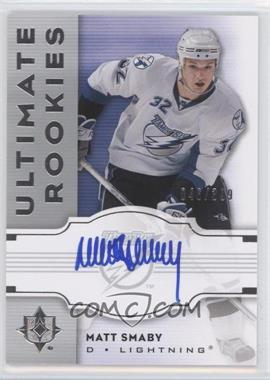 2007-08 Ultimate Collection #135 - Matt Smaby /399