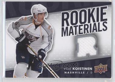 2007-08 Upper Deck - Rookie Materials #RM-VK - Ville Koistinen
