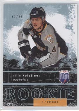 2007-08 Upper Deck Be a Player #258 - Ville Koistinen /99