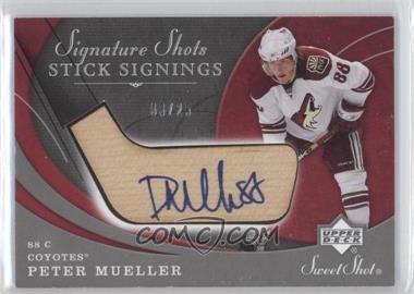 2007-08 Upper Deck Sweet Shot - Signature Shots Stick Signings #SSS-PM - Peter Mueller /25