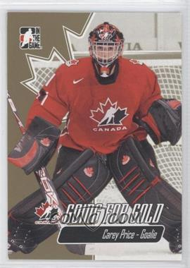 2007 In the Game Going for Gold World Junior Championships - [Base] #1 - Carey Price