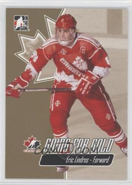 2007 In the Game Going for Gold World Junior Championships - [Base] #23 - Eric Lindros
