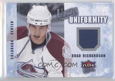 2008-09 Fleer Ultra Uniformity #UA-BR - Brad Richardson