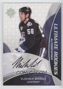 2008-09 Ultimate Collection [???] #94 - Vladimir Mihalik /399