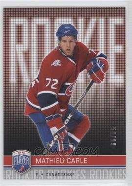 2008-09 Upper Deck Be a Player Rookie Redemption #RR-290 - Mathieu Carle /99