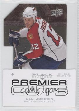 2008-09 Upper Deck Black Diamond Perimeter Die-Cuts Single Diamond #PDC16 - Olli Jokinen