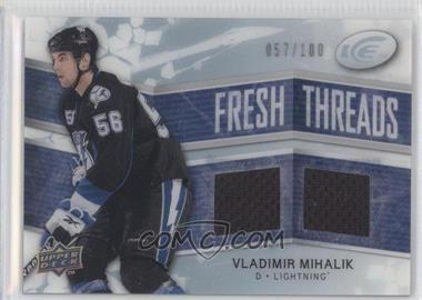 2008-09 Upper Deck Ice Fresh Threads PETG #FT-VM - Vladimir Mihalik /100
