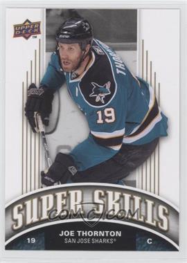 2008-09 Upper Deck Super Skills #SS4 - Joe Thornton