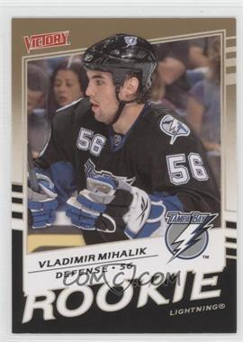 2008-09 Upper Deck Victory Gold #333 - Vladimir Mihalik