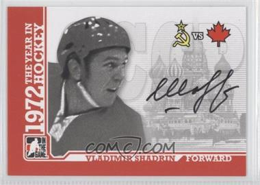 2009-10 In the Game 1972 The Year in Hockey Autographs [Autographed] #A-VS - Vladimir Shadrin