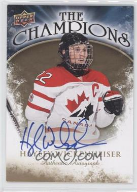 2009-10 Upper Deck The Champions Gold Autograph [Autographed] #CH-HW - Hayley Wickenheiser