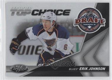2010-11 Certified - Top Choice #4 - Erik Johnson /500