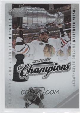 2010-11 Certified Certified Champions #4 - Dustin Byfuglien /500