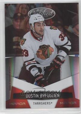 2010-11 Certified Mirror Red #8 - Dustin Byfuglien /250