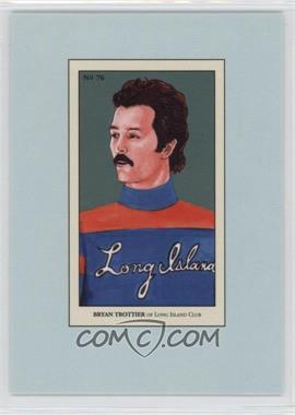 2010-11 In the Game 100 Years of Collecting Multi-Product Insert [Base] #76 - Bryan Trottier