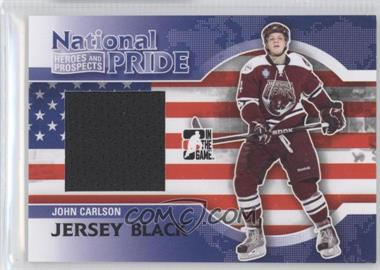 2010-11 In the Game Heroes and Prospects - National Pride - Black Jersey #NATP-05 - John Carlson