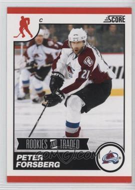2010-11 Score Rookies & Traded #577 - Peter Forsberg