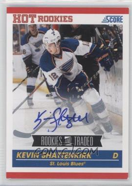2010-11 Score Signatures #601 - Kevin Shattenkirk