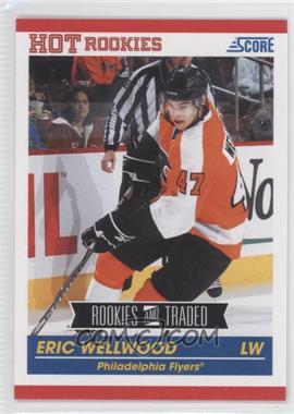 2010-11 Score #623 - Eric Wellwood