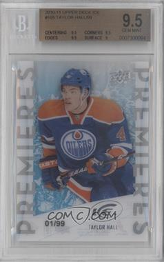 2010-11 Upper Deck Ice Multi-Product Insert [Base] #105 - Taylor Hall /99 [BGS 9.5]