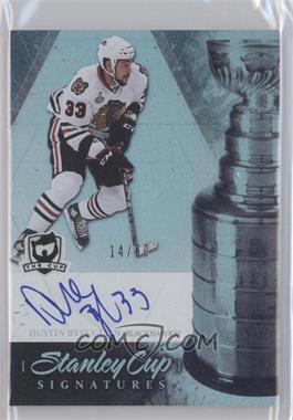 2010-11 Upper Deck The Cup - Stanley Cup Signatures - [Autographed] #SC-DB - Dustin Byfuglien /50
