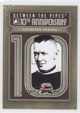 2011-12 In the Game Between the Pipes 10th Anniversary #BTPA-35 - Georges Vezina