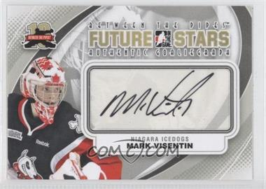 2011-12 In the Game Between the Pipes Authentic Goaliegraph #A-MVI - Future Stars - Mark Visentin