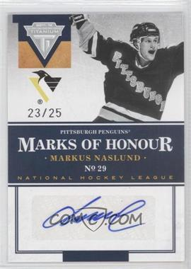 2011-12 Panini Titanium - Marks of Honour #11 - Markus Naslund /25